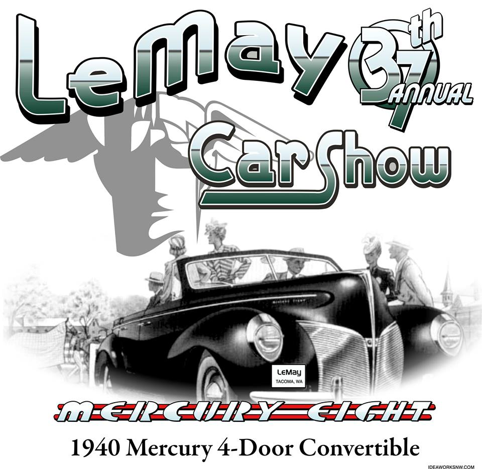 Dont Miss Th Annual LeMay Car Show August Th Only Pierce - Lemay car show